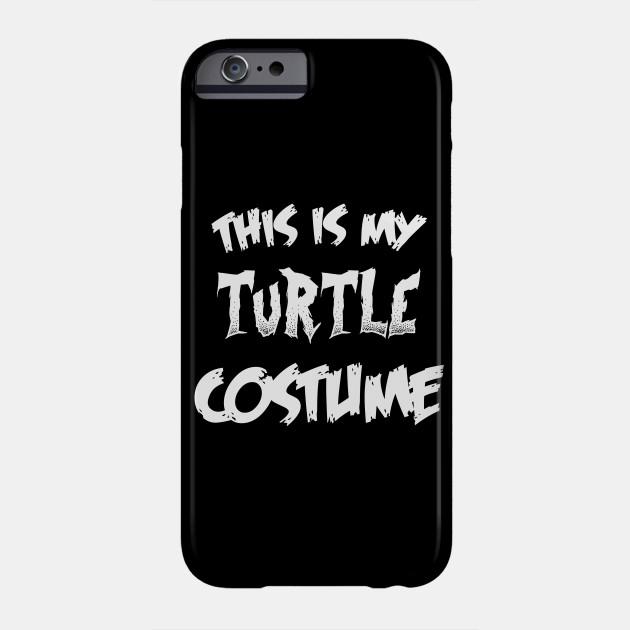 Turtle Halloween Costume Gift I Halloween Party Phone Case