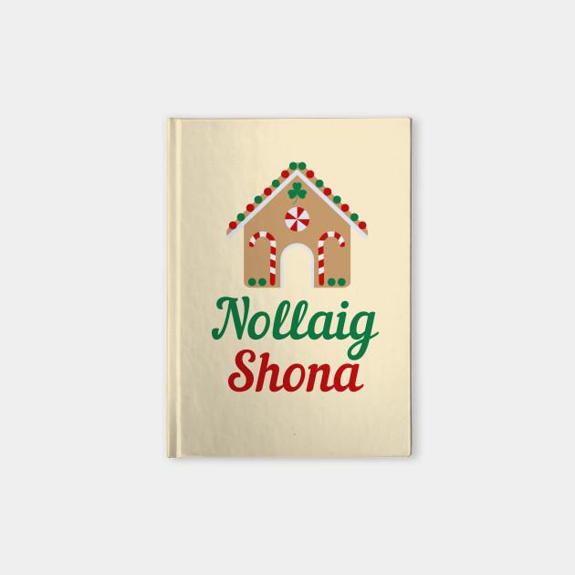 Irish Christmas Gift Nollaig Shona Irish Gaeilge Design