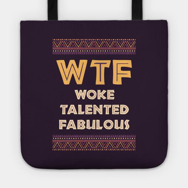 Woke And Fabulous
