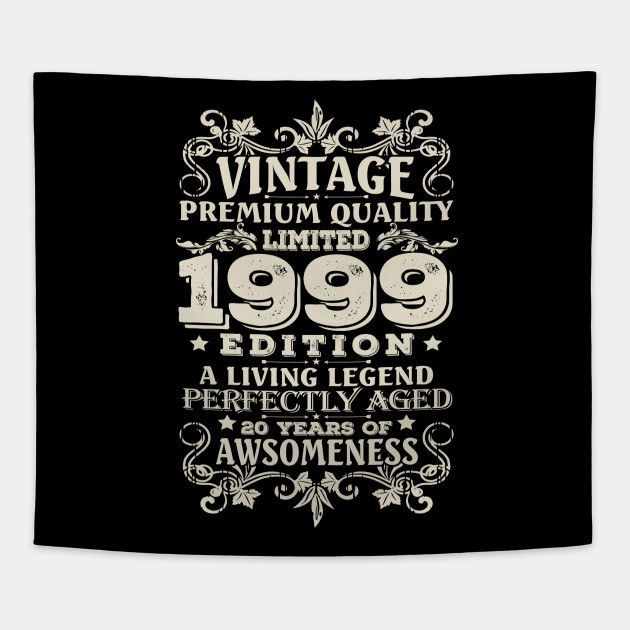 Vintage Made In 1999 20 Years Old Shirt 20th Birthday Gift Tapestry