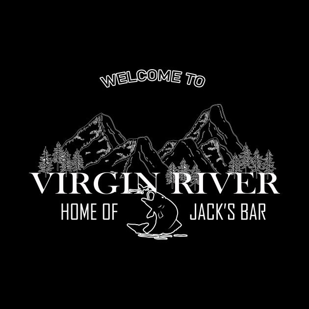 welcome to virgin river home of jack's bar