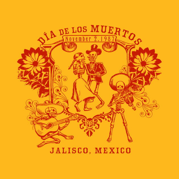 Dia de los Muertos - Day of the Dead - Day Of The Dead - T-Shirt ...