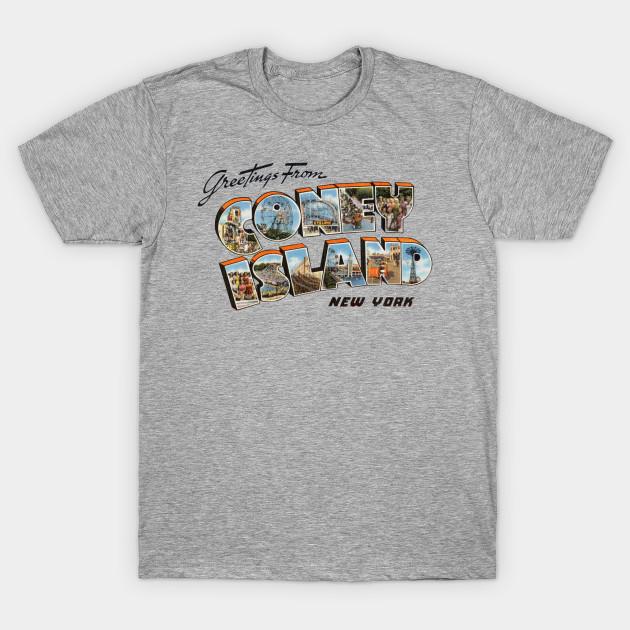 Greetings from coney island coney island ny t shirt teepublic 2578767 0 m4hsunfo