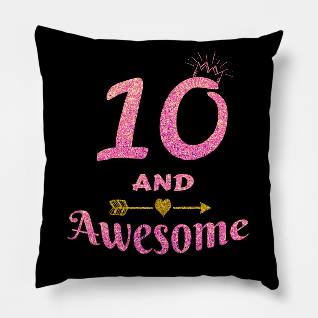 10th Birthday Gift For Girl 10 And Awesome Girls Gifts