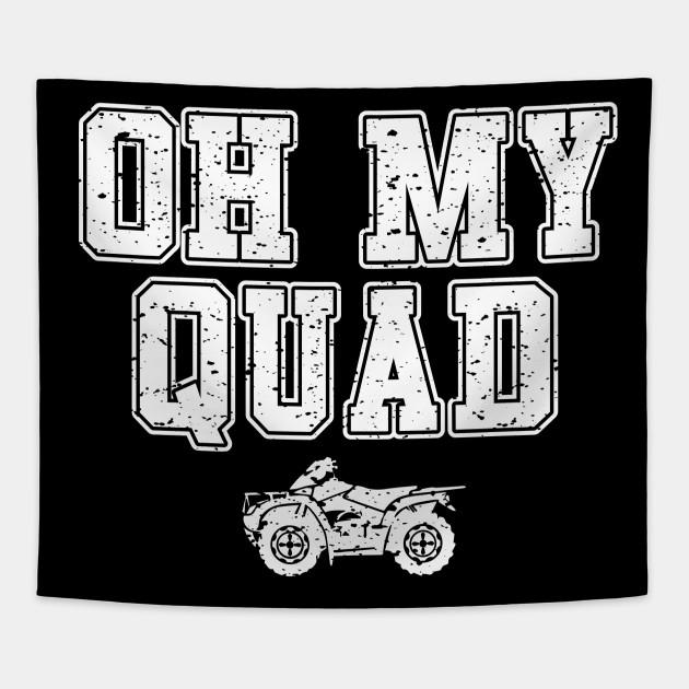 Atv Oh My Quad Atv Tapestry Teepublic