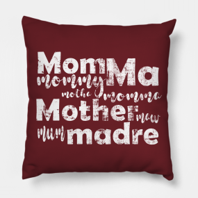 Mothers Day Gifts Pillows | TeePublic