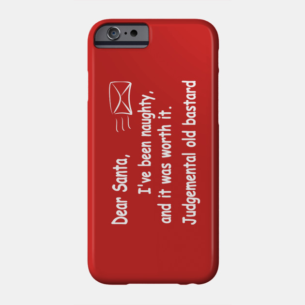 Christmas Phone Case.Funny Christmas Letter To Santa
