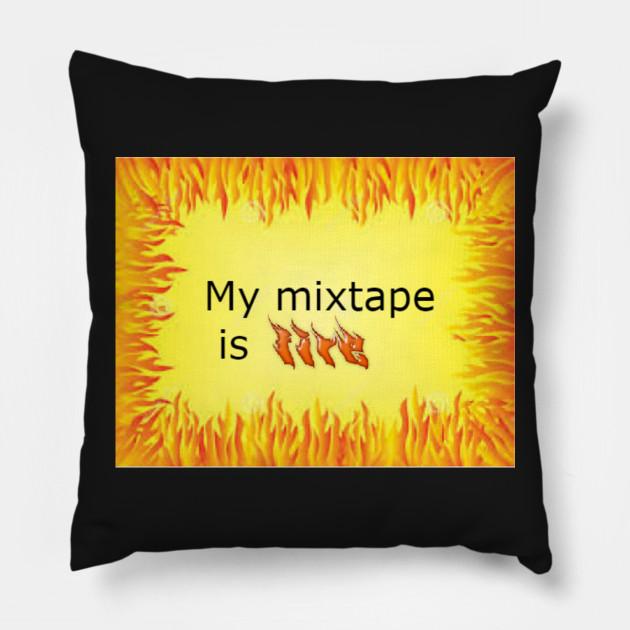 Mixtape is fire