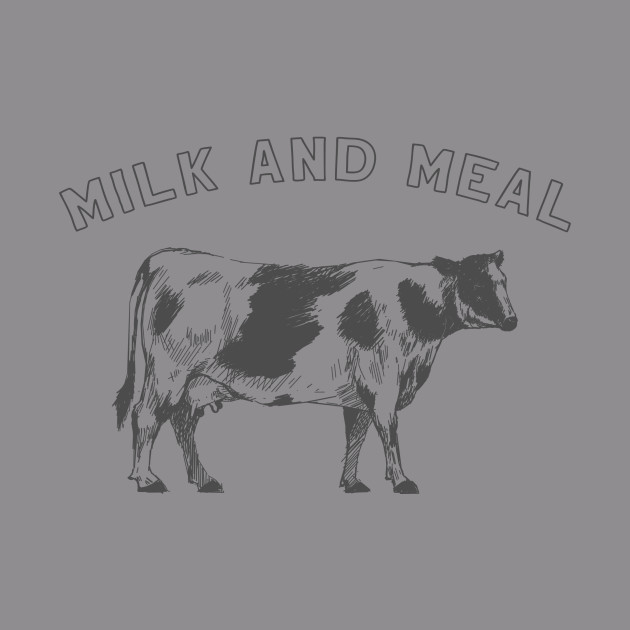 milk and meal