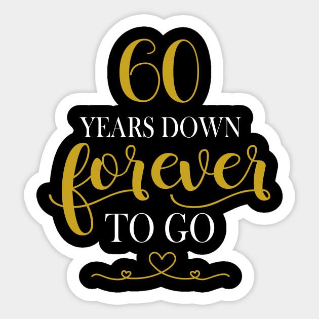 60th Wedding Anniversary Shirt 60 Years