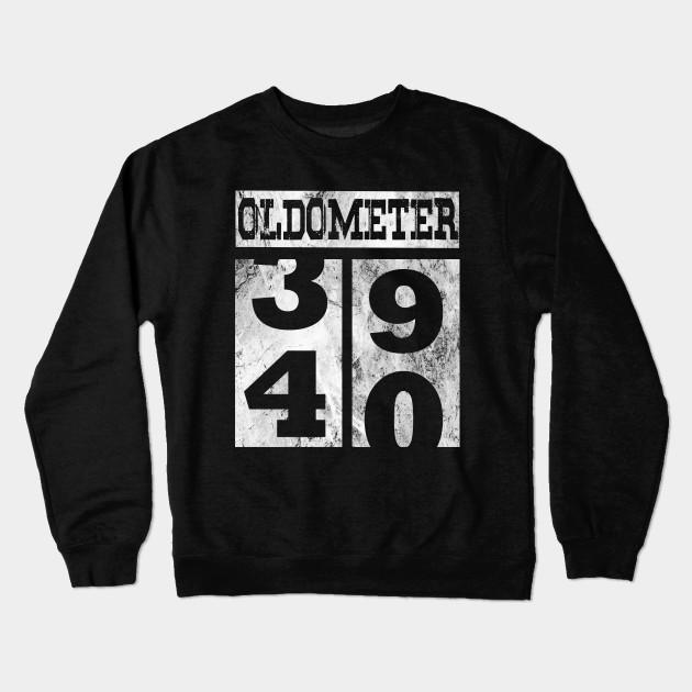 69e21b1d Funny Oldometer 40 years Shirt 40th Birthday Gift Men Women Crewneck  Sweatshirt