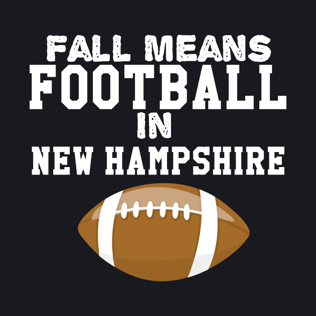 Fall Means Football in New Hampshire