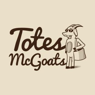 Totes McGoats t-shirts