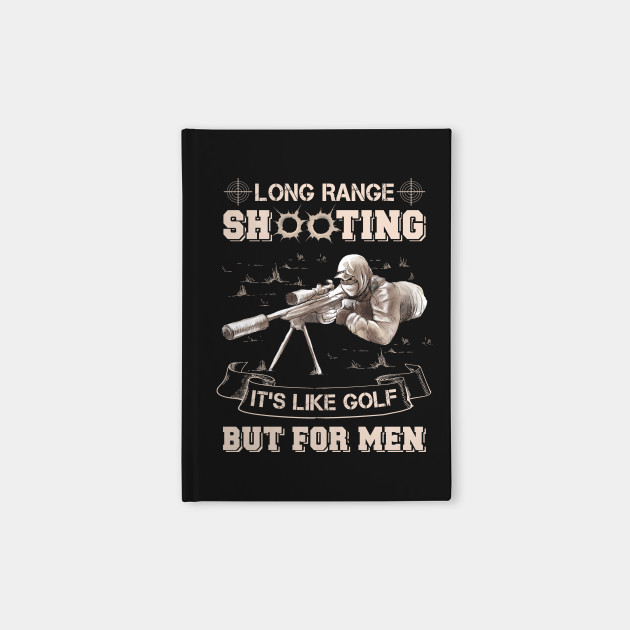 112414eab long range shooting it's like golf but for men T Shirt - Funny ...