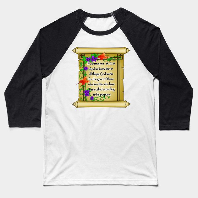 Bible Verse About Happiness Romans 8 28 Biblical Scripture Bible Verses About Happiness Baseball T Shirt Teepublic