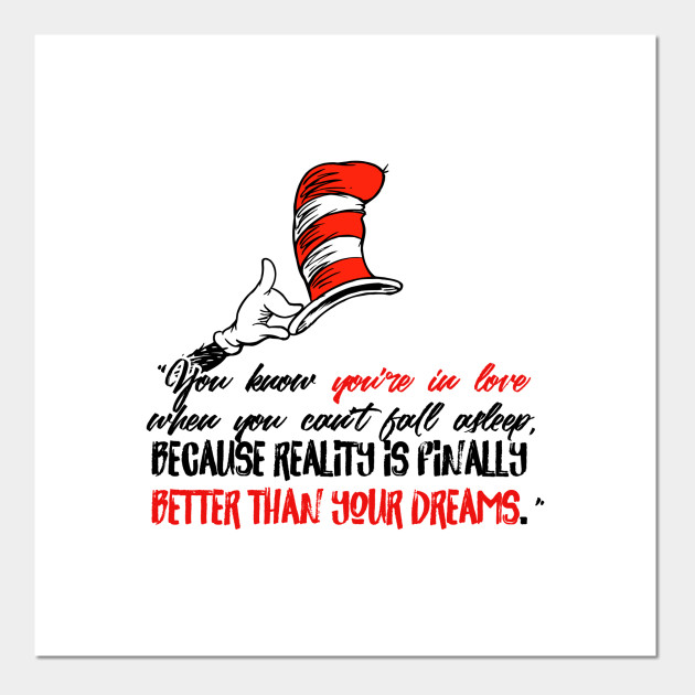 Dr Seuss Quote - You know you're in