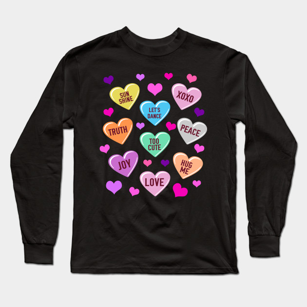 Valentine's Day Heart Candy Shirt for Men Woman & Kids Long Sleeve T-Shirt