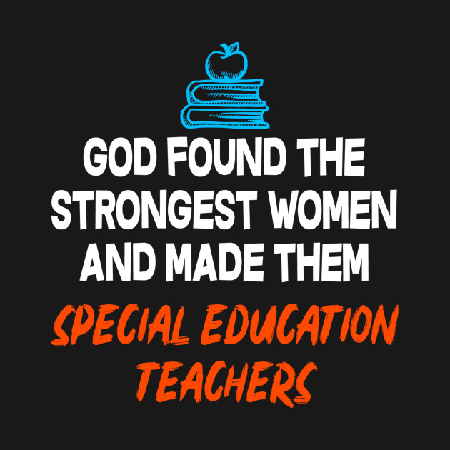Teacher Quotes Found The Strongest Women Special Education
