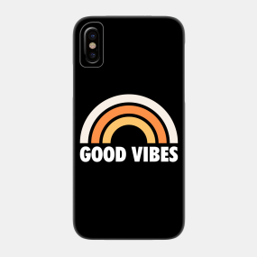 Good Vibes Meaning Phone Cases - iPhone and Android | TeePublic