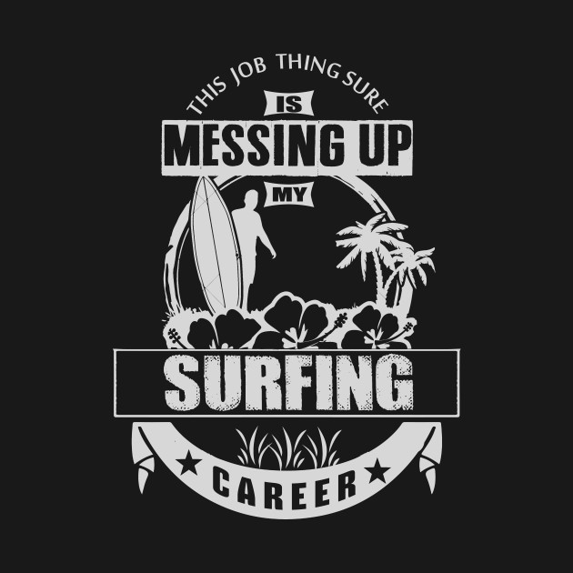 Funny Surfing Career
