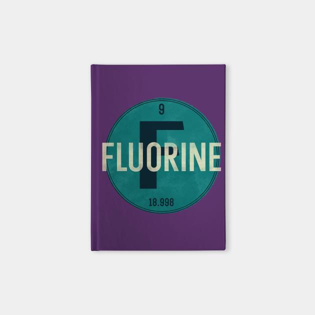 Fluorine - Fluorine - Notebook   TeePublic