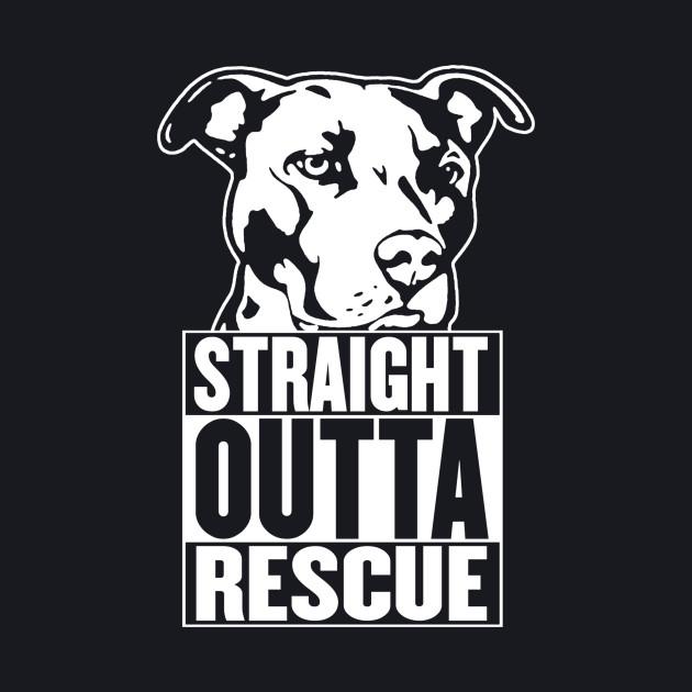 Straight Outta Rescue