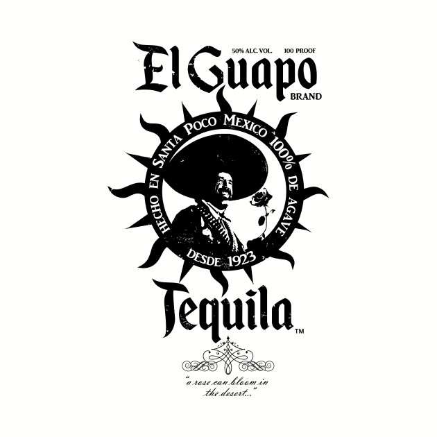 El Guapo Tequila II