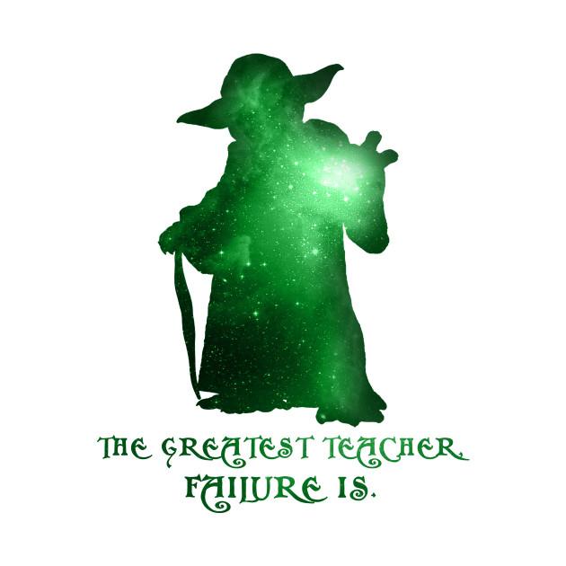 The Greatest Teacher Failure Is Star Wars T Shirt Teepublic