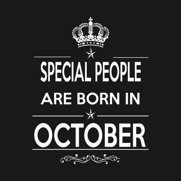 Special People Are Born In October Special People Are Born In October