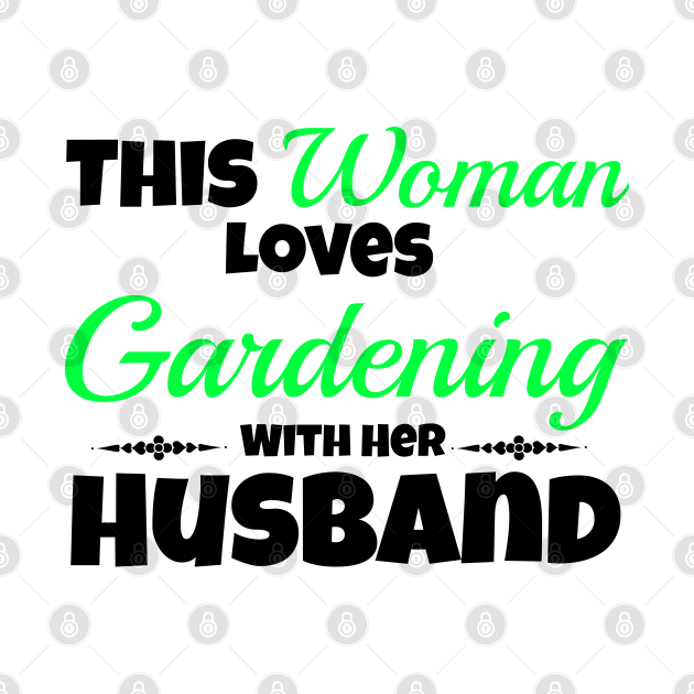 This woman loves gardening with her husband