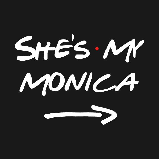 Friends She's My Monica