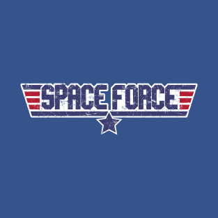 Space Force - Our Troops in SPAAACE t-shirts