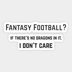 Funny Fantasy Football Stickers   TeePublic