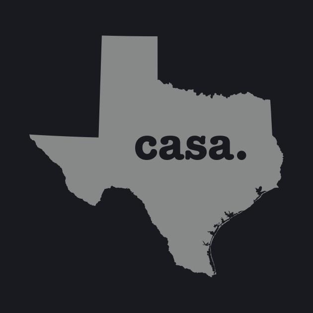 Casa. Texas