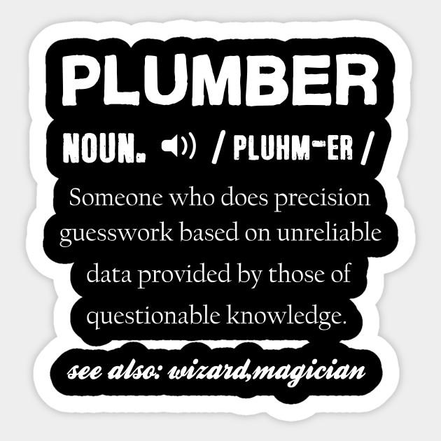 Plumber T-Shirt Plumbing Gift Plumbers TShirt