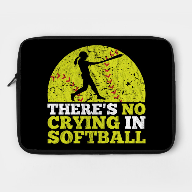 There's No Crying In Softball Funny Team Silhouette