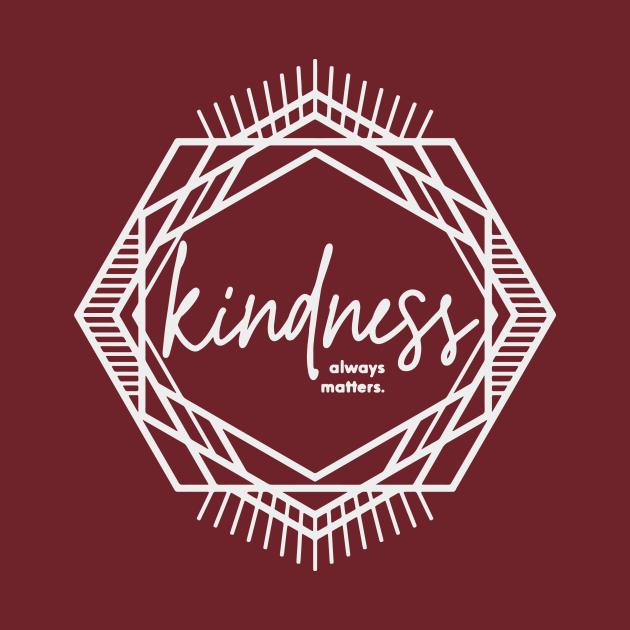 Kindness always matters.