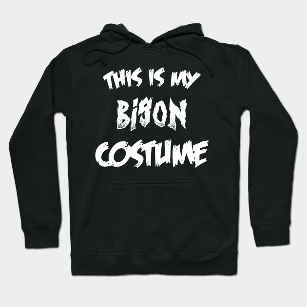 Bison Halloween Costume Gift I Halloween Party Hoodie