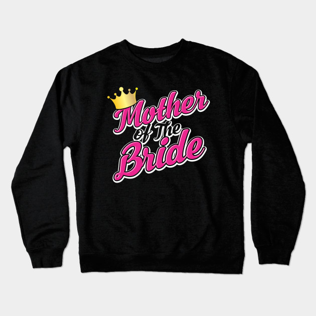 ff34a0f8b Bride Groom Shirts Mother of The Bride - Mother Of The Bride Wedding ...