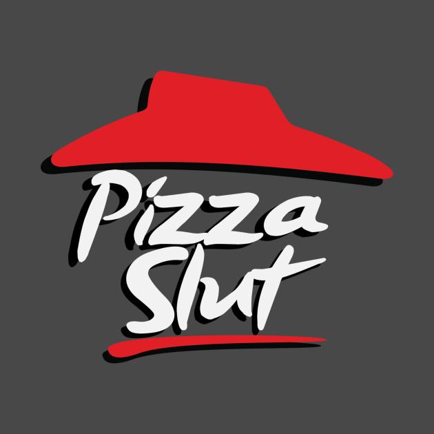 Pizza Slut