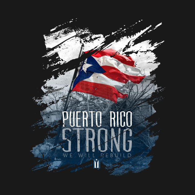 Puerto Rico Strong Torn