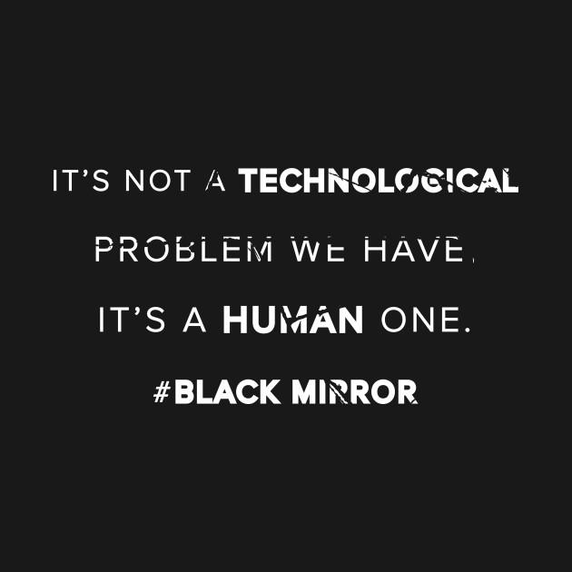 Human problem - Black Mirror