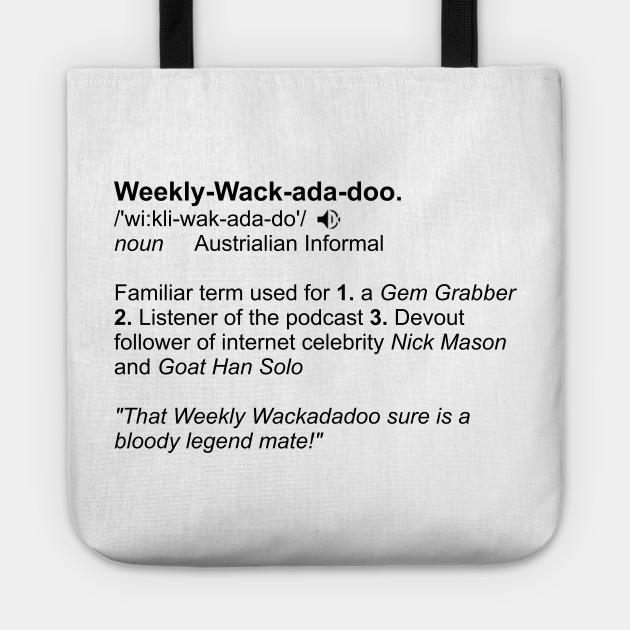 Weekly wackadadoo definition 2