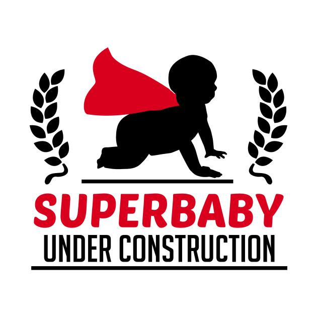 Superbaby under construction