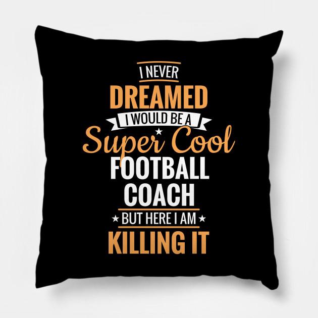 Super Cool Football Coach Gift