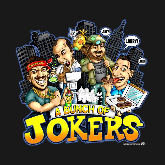 A Bunch Of Jokers (Dark Shirt)