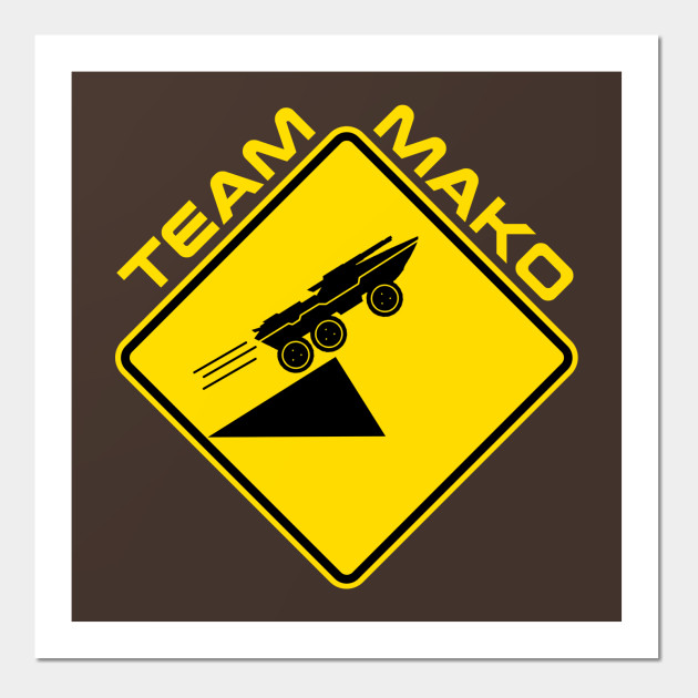 Mass effect Team Mako 2 - Mako - Wall Art | TeePublic UK