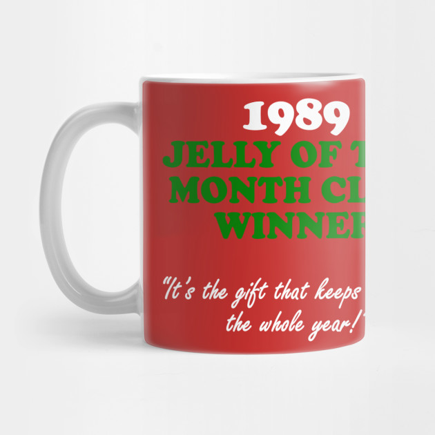 jelly of the month club christmas vacation mug teepublic