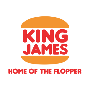 King James - Home of the Flopper t-shirts