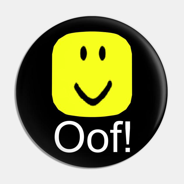 Roblox Oof Noob Head Meme Roblox Pin Teepublic